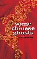 Some Chinese Ghosts (08 Edition)