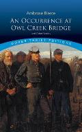 Occurrence at Owl Creek Bridge & Other Stories