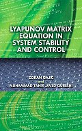 Lyapunov Matrix Equation in System Stability and Control Cover