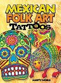 Mexican Folk Art Tattoos [With 4 Tattoos]
