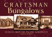 Craftsman Bungalows: Designs from the Pacific Northwest Cover