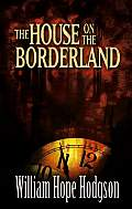 The House on the Borderland Cover
