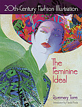 20th-Century Fashion Illustration: The Feminine Ideal (Dover Fashion and Costumes) Cover