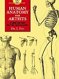 Human Anatomy for Artists A New Edition of the 1849 Classic with CD ROM