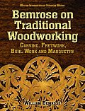Bemrose on Traditional Woodworking Carving Fretwork Buhl Work & Marquetry