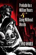 Prelude to a Million Years & Song Without Words Two Graphic Novels