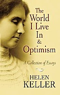 World I Live In, Optimism and Other Essays (10 Edition)