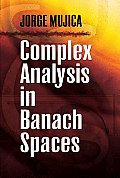 Complex Analysis in Banach Spaces (Dover Books on Mathematics)