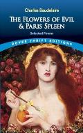 The Flowers of Evil & Paris Spleen: Selected Poems (Dover Thrift Editions)