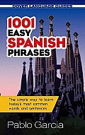 1001 Easy Spanish Phrases (Dover Language Guides)