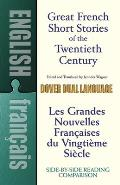 Great French Short Stories of the Twentieth Century: A Dual-Language Book (Dover Dual Language French)
