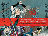 Japanese Warriors Rogues & Beauties Woodblocks From Adventure Stories