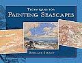 Techniques for Painting Seascapes Techniques for Painting Seascapes