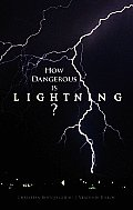 How Dangerous Is Lightning? (Dover Science Books) Cover