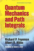 Quantum Mechanics & Path Integrals Emended Edition