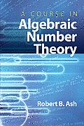 A Course in Algebraic Number Theory Cover