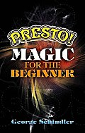 Presto! Magic for the Beginner
