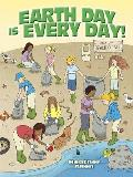 Earth Day Is Every Day! Cover