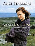 Aran Knitting New & Expanded Edition