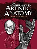 Complete Guide to Artistic Anatomy