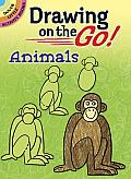 Drawing on the Go! Animals Drawing on the Go! Animals