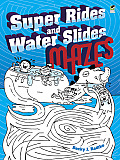 Super Rides and Water Slides Mazes