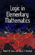 Logic in Elementary Mathematics