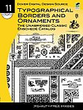 Dover Digital Design Source #11: Typographical Borders and Ornaments, the Unabridged Classic Enschede Catalog