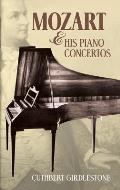 Mozart & His Piano Concertos