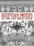 Egyptian Motifs in the Art Deco Style (Dover Pictorial Archives) Cover