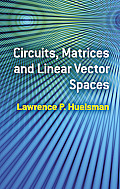 Circuits, Matrices and Linear Vector Spaces Cover