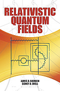 Relativistic Quantum Fields (Dover Books on Physics) Cover