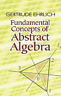 Fundamental Concepts of Abstract Algebra (Dover Books on Mathematics)