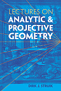 Lectures on Analytic and Projective Geom. (11 Edition)