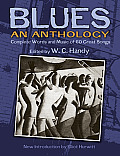 W. C. Handy's Blues, an Anthology: Complete Words and Music of 70 Great Songs and Instrumentals (Dover Song Collections)