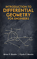 Introduction to Differential Geometry for Engineers (Dover Books on Engineering)