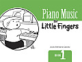 Piano Music for Little Fingers: Book 1 (Dover Music for Piano)