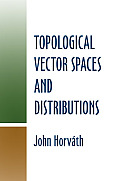 Topological Vector Spaces and Distributions (Dover Books on Mathematics)