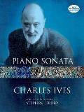 "Piano Sonata No. 2, ""Concord,"" with the Essays Before a Sonata (Dover Music for Piano)"