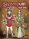 Steampunk Paper Dolls (Dover Paper Dolls)