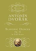 Slavonic Dances, Op. 46 in Full Score