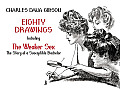 Eighty Drawings: Including The Weaker Sex: The Story of a Susceptible Bachelor