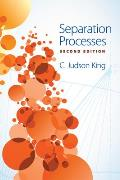 Separation Processes: Second Edition