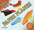 My First Origami Book -- Paper Planes: With 24 Sheets of Origami Paper!