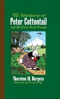 The Adventures of Peter Cottontail and His Green Forest Friends