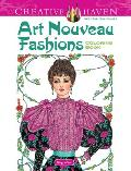 Art Nouveau Fashions (Creative Haven Coloring Books)