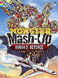 Monster MASH-Up--Robots' Revenge