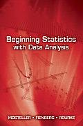 Beginning Statistics with Data Analysis