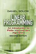 Linear Programming: An Introduction to Finite Improvement Algorithms (Dover Books on Mathematics)