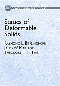 Statics of Deformable Solids (Dover Phoneix Editions)